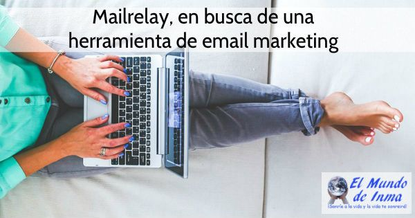 Mailrelay, en busca de una herramienta de email marketing
